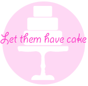 Let Them Have Cake